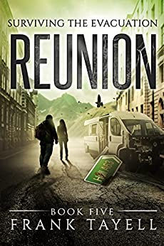 Surviving The Evacuation, Book 5: Reunion (English Edition) por [Tayell, Frank]