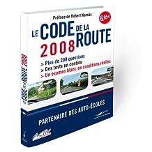 CODE DE LA ROUTE 2008 (LE)