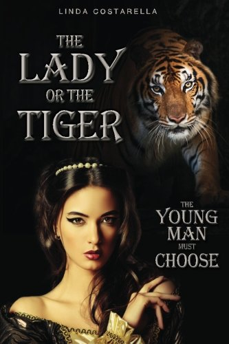 The Lady or the Tiger-The Young Man Must Choose