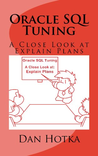 Oracle SQL Tuning A Close Look at Explain Plans
