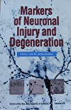 Markers of Neuronal Injury and Degeneration, , 0897667964