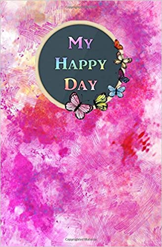Book My Happy Day: Mein persönliches Gute Laune Tagebuch
