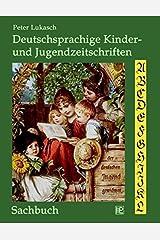 Deutschsprachige Kinder- und Jugendzeitschriften (German Edition) Paperback