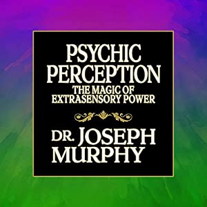 psychic perception joseph murphy pdf
