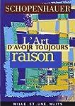 ART D'AVOIR TOUJOURS RAISON (L')