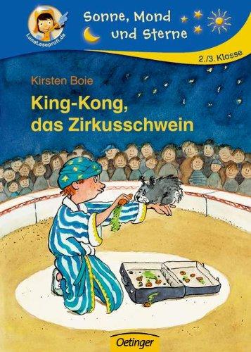 King-Kong, das Zirkusschwein