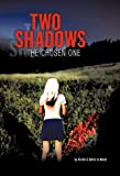 Two Shadows, Kirstin Marsh and Dottie Jo Marsh, 1450257127