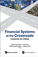Financial Systems at the Crossroads:Lessons for China Kindle Edition