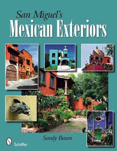 Download San Miguel's Mexican Exteriors PDF