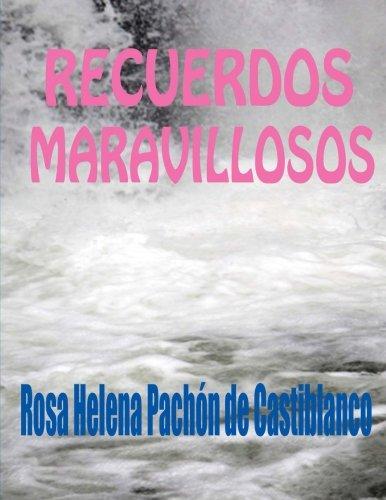 Recuerdos Maravillosos (Spanish Edition)