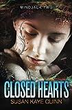 img - for Closed Hearts: (Mindjack Series Book 2) (Mindjack Trilogy) (Volume 2) book / textbook / text book