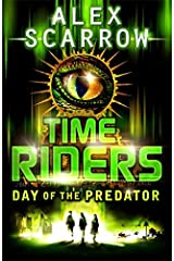 Time Riders: Day of the Predator Paperback