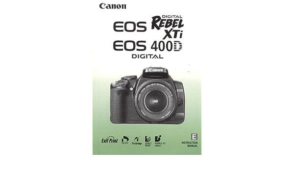 canon eos digital rebel xti 400d instruction manual genuine canon rh amazon com canon eos rebel xti owners manual canon digital rebel xt user manual