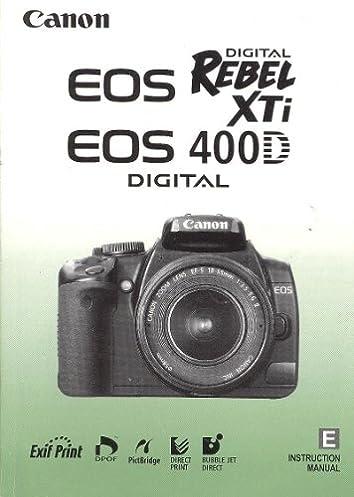 canon eos digital rebel xti 400d instruction manual genuine canon rh amazon com canon eos rebel xti instruction manual canon eos digital rebel xti instruction manual