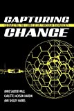 img - for Capturing Change: Globalizing the Curriculum through Technology book / textbook / text book