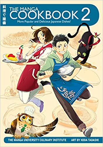 The Manga Cookbook Vol 2 More Popular And Delicious Japanese