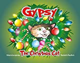 Gypsy the Christmas Cat, Laura Guttridge, 160976403X
