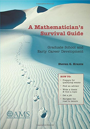 A Mathematician's Survival Guide: Graduate School and Early Career Development