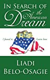 In Search of the American Dream, Liadi Belo-Osagie, 143431779X