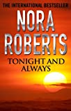 Tonight and Always by Nora Roberts front cover
