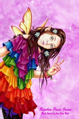 Rainbow Peace Faerie blank journal: Rainbow Peace Faerie; Blank journal (Volume 20) pdf