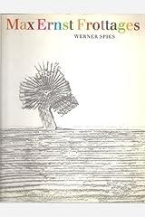 Max Ernst Frottages Paperback