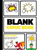 Blank Comic Book: Create Your Own Comic Strip, Blank Comic Panels, 135 Pages, Yellow (Large, 8.5 x 11 in.) (Action Comics)...