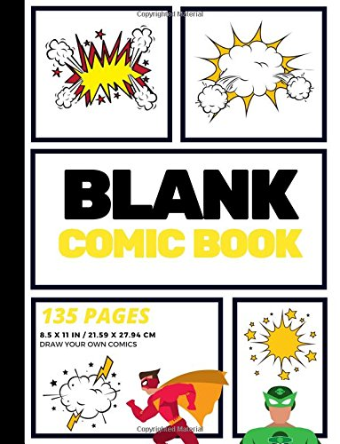 Blank Comic Book: Create Your Own Comic Strip, Blank Comic Panels, 135 Pages, Yellow (Large, 8.5 x 11 in.) (Action Comics) (Volume 3)