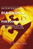 Interpersonal Diagnosis of Personality, Timothy Leary, 1592447767