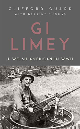 GI Limey: A Welsh-American in WWII