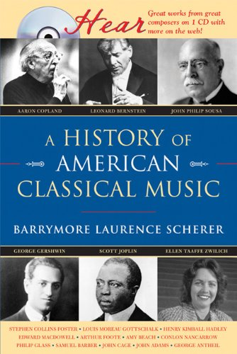 A History of American Classical Music (Naxos Books)