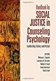 Handbook for Social Justice in Counseling Psychology 9781412910071