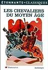 Les chevaliers du Moyen-Age par Chrétien de Troyes