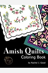 Amish Quilts Coloring Book (Amish Quilts and Proverbs) (Volume 1) Paperback