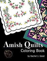 Amish Quilts Coloring Book (Amish Quilts and Proverbs) (Volume 1)