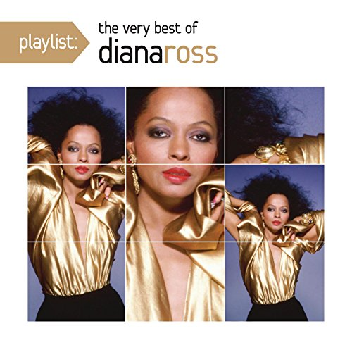 Playlist: The Very Best of Diana Ross (Julio Iglesias The Very Best Of)
