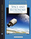 The Space and Astronomy, Joseph A. Angelo, 0816073880