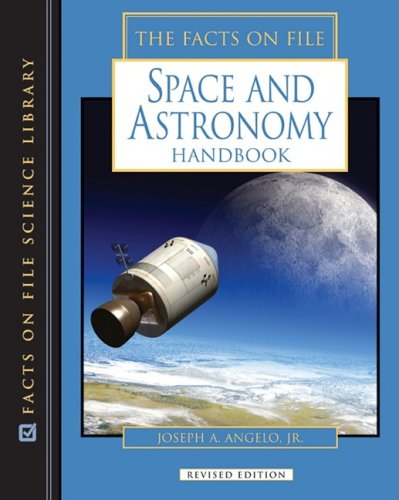 Download The Facts On File Space and Astronomy Handbook (Science Handbook) ebook