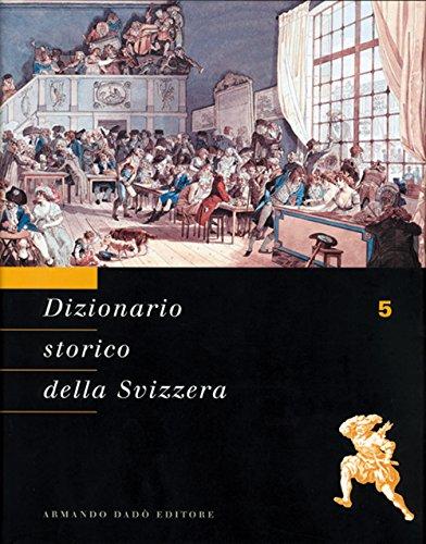 Dizionario storico della Svizzera: 5 Dizionario storico della Svizzera: 5