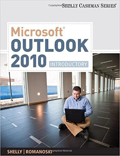 Microsoft Outlook 2010: Introductory (Shelly Cashman Series(r) Office 2010)