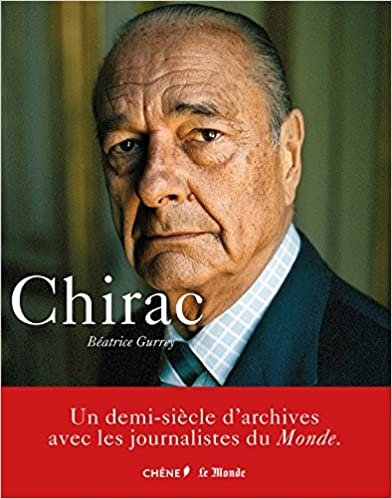 Jacques Chirac de Béatrice Gurrey
