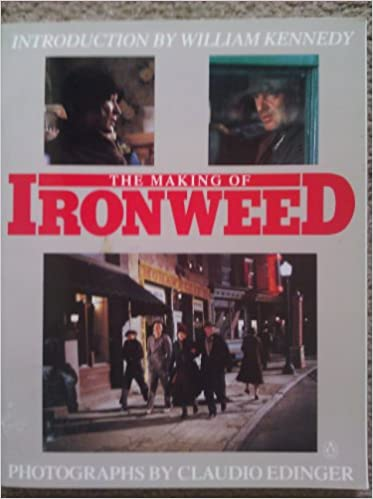 Making Of Ironweed