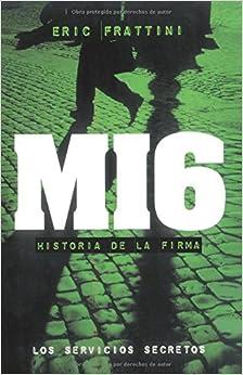 Mi6 (Clio. Crónicas de la Historia)