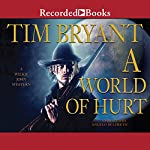 A World of Hurt: A Wilkie John Western | Tim Bryant