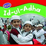 Id Ul Adha (We Love Festivals) by Alice Green (2012-07-26)