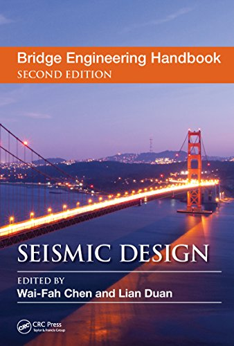 Bridge Engineering Handbook: Seismic Design (Bridge Engineering Handbooks)