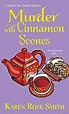 Murder with Cinnamon Scones (A Daisy's Tea Garden Mystery)