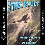 Steel Blues | Melissa Scott,Jo Graham