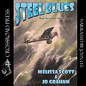Steel Blues   Melissa Scott, Jo Graham