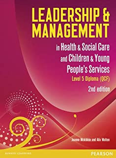 Level 5 diploma in leadership for health and social care 2nd edition leadership and management in health and social care level 5 leadership management fandeluxe Choice Image